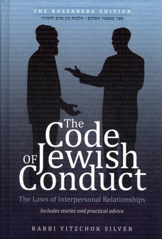 The Code of Jewish Conduct  by  Yitzchok Silver