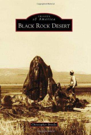 Black Rock Desert Christopher Brooks