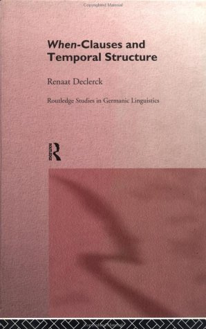 When-Clauses and Temporal Structure  by  Renaat H.C. Declerck