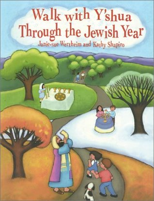 Walk With YShua Through the Jewish Year Janie-Sue Wertheim