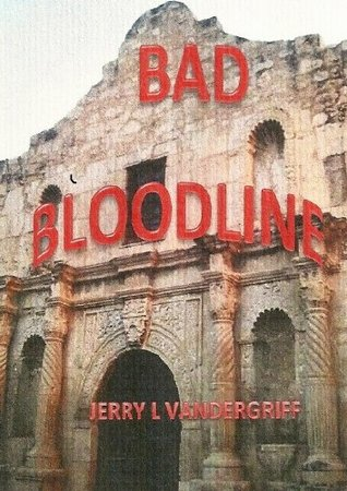 Bad Bloodline (The OSI series)  by  Jerry Vandergriff