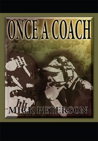 Once A Coach Mick Peterson