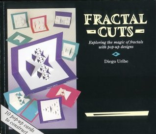 Fractal Cuts: Exploring the Magic of Fractals with Pop-Up Designs Diego Uribe