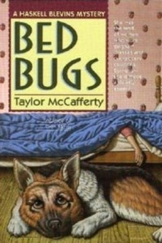 Bed Bugs: A Haskell Blevins Mystery  by  Taylor McCafferty