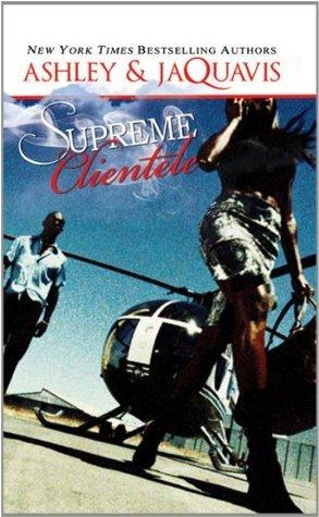 Supreme Clientele (Urban Books) Ashley Antoinette