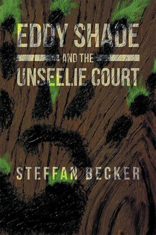 The Mysterious World Of Eddy Shade  by  Steffan Becker