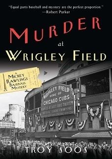 Murder At Wrigley Field Troy Soos