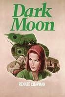 Dark Moon Renate Chapman
