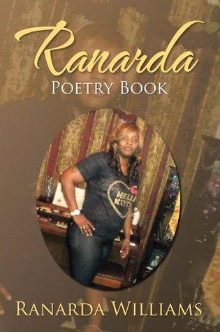 Ranarda Poetry Book  by  Ranarda Williams