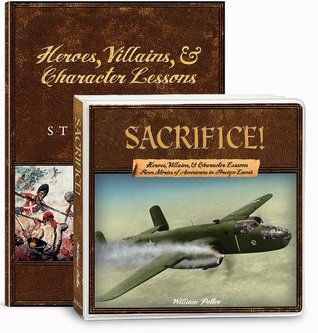 Bayonets!: Heroes, Villains, & Character Lessons from the American War for Independence  by  William C. Potter