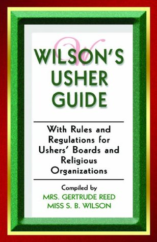 Wilsons Usher Guide  by  Gertrude Reed