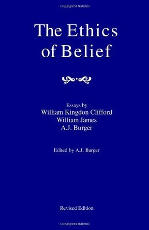 The Ethics Of Belief William Kingdon Clifford