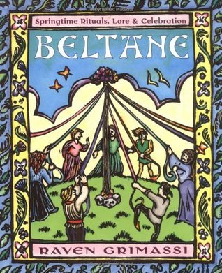 Beltane (Holiday Series)  by  Raven Grimassi