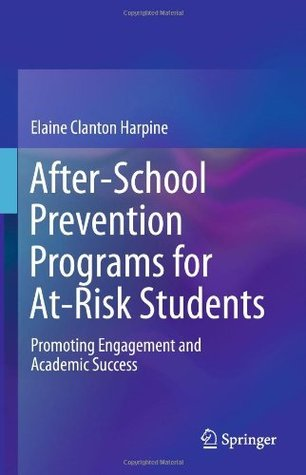 Group-Centered Prevention Programs for At-Risk Students Elaine Clanton Harpine