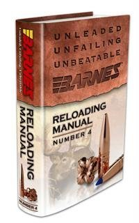 Barnes Bullets Reloading Manual Number 4 Barnes Bullets