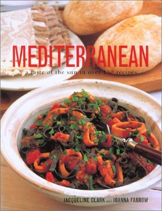 Mediterranean, Food Of The Sun  by  Jacqueline Clark