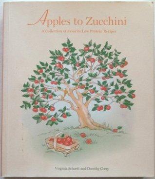 Apples to Zucchini Virginia Schuett