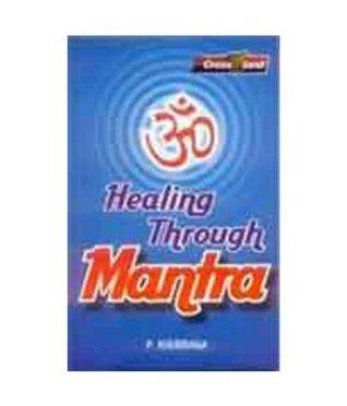 Healing Through Mantra  by  P. Khurrana