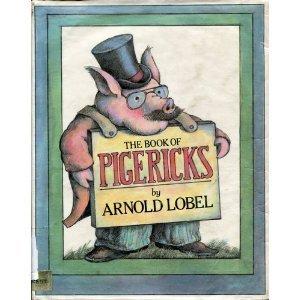 The Book of Pigericks: Pig Limericks  by  Arnold Lobel