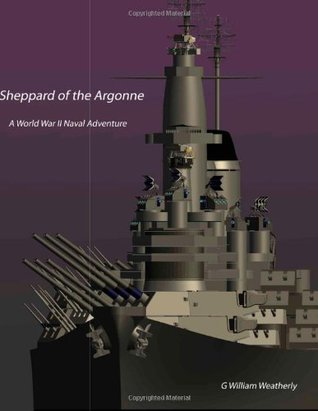 Shepperd of the Argonne  by  G William Weatherly