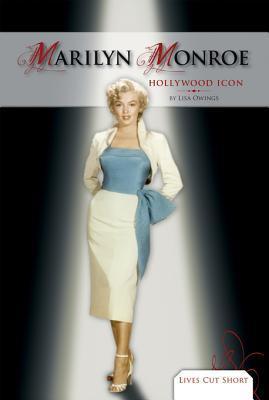 Marilyn Monroe: Hollywood Icon eBook Lisa Owings