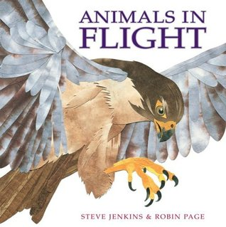 Animals in Flight  by  Steve Jenkins