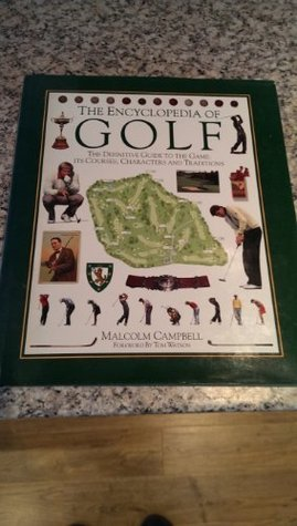 Encyclopedia of Golf, the  by  Malcolm Campbell