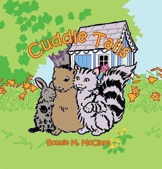 Cuddle Tails  by  Bonnie M. McClure