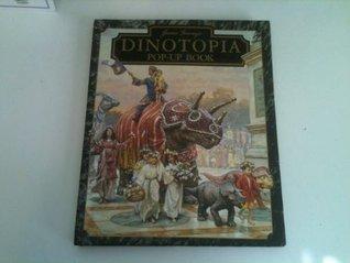 James Gurneys Dinotopia Pop-Up Book  by  James Gurney