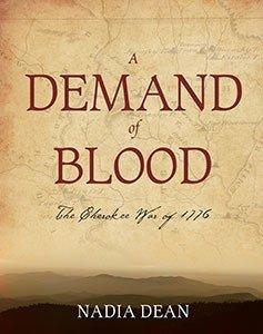 A Demand of Blood (Cherokee War of 1776)  by  Nadia Dean