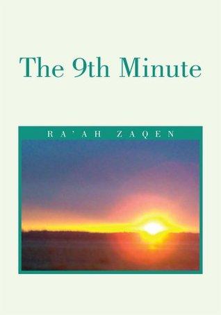 9th Minute  by  Ra'ah Zaqen