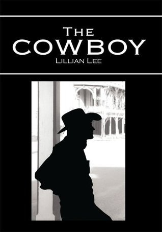 The Cowboy  by  Lillian Lee