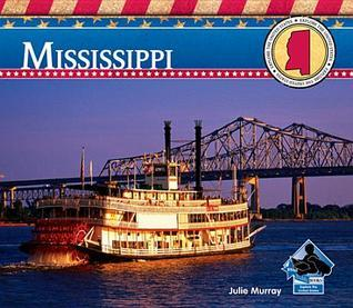 Mississippi  by  Julie Murray