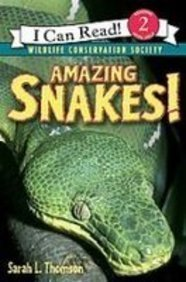 Amazing Snakes! (I Can Read. Level 2)  by  Sarah L. Thomson