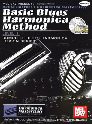 Mel Bay Basic Blues Harmonica Method Book/CD Set David B. Barrett