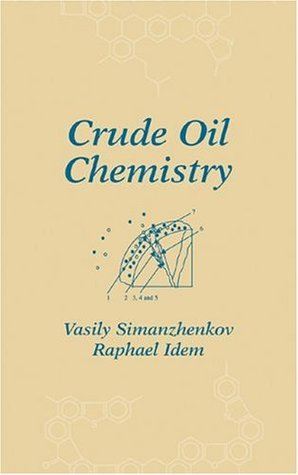 Crude Oil Chemistry (No Series)  by  Raphael Idem