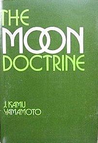 The Moon doctrine  by  J. Isamu Yamamoto