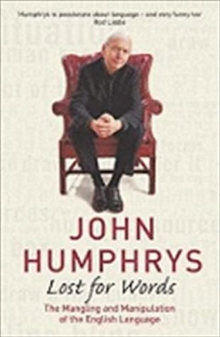 Lost For Words  by  John Humphrys