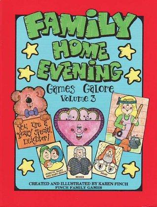 Family Home Evening Games Galore (Volume 3) Karen Finch