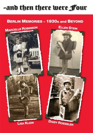 ~and then there were Four Marcelle Robinson  Lisa Klein  Daisy Roessler Ellen Stein
