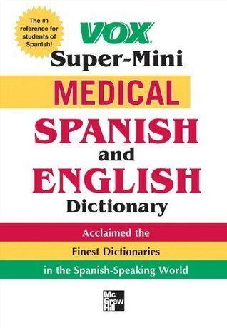 Vox Super-Mini Medical Spanish and English Dictionary Vox