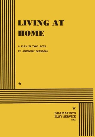Living at Home.  by  Anthony Giardina