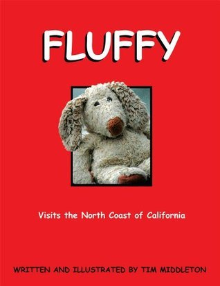 Fluffy : Visits The North Coast of California  by  Tim Middleton