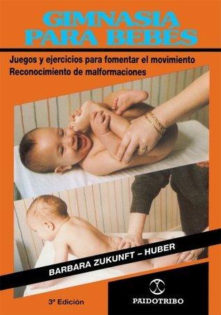 Gimnasia Para Bebes Barbara Zukunft-Huber