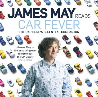 Car Fever: v. 1  by  James May
