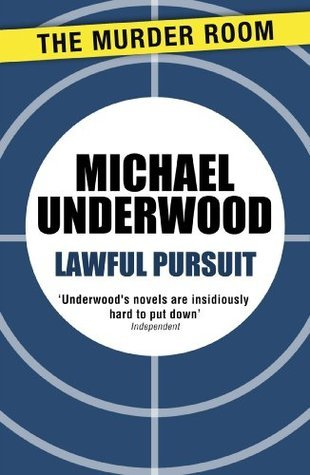 Lawful Pursuit  by  Michael Underwood