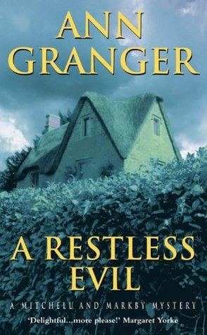 A Restless Evil: (Mitchell & Markby 14) Ann Granger