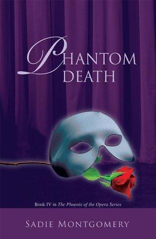 Phantom Death Sadie Montgomery