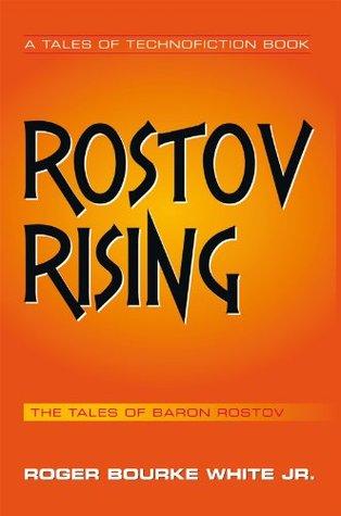 Rostov Rising Roger Bourke White Jr.