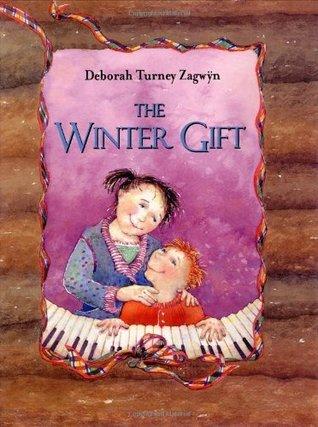 The Winter Gift  by  Deborah Turney Zagwyn